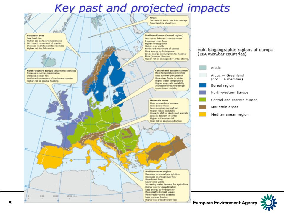 5 Key past and projected impacts Main biogeographic regions of Europe (EEA member countries)