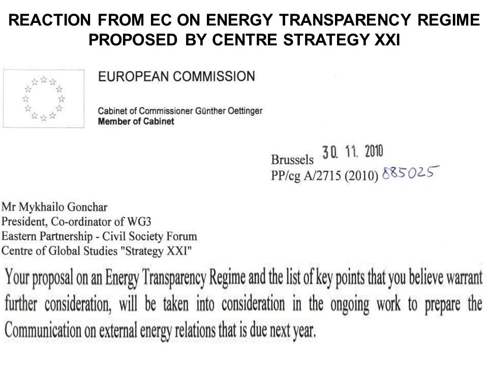 REACTION FROM EC ON ENERGY TRANSPARENCY REGIME PROPOSED BY CENTRE STRATEGY XXI