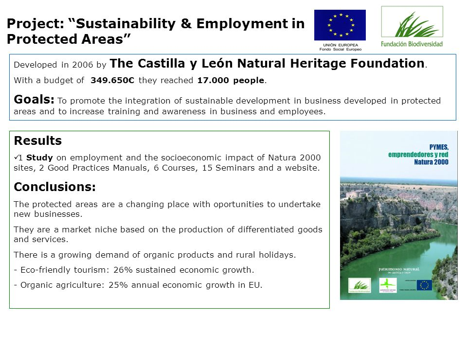 Developed in 2006 by The Castilla y León Natural Heritage Foundation.