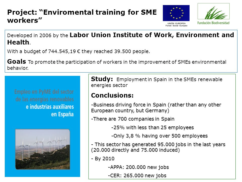 Developed in 2006 by the Labor Union Institute of Work, Environment and Health.
