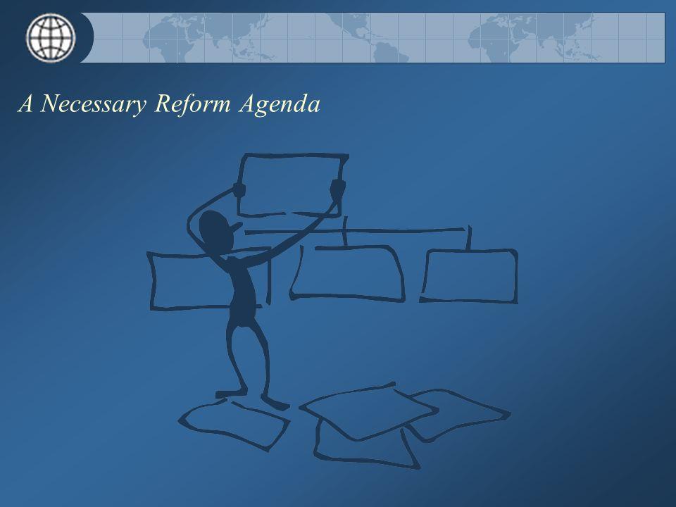 A Necessary Reform Agenda