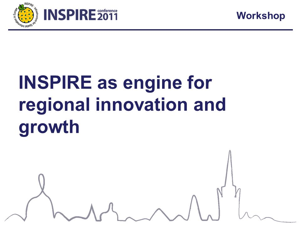 Workshop INSPIRE as engine for regional innovation and growth