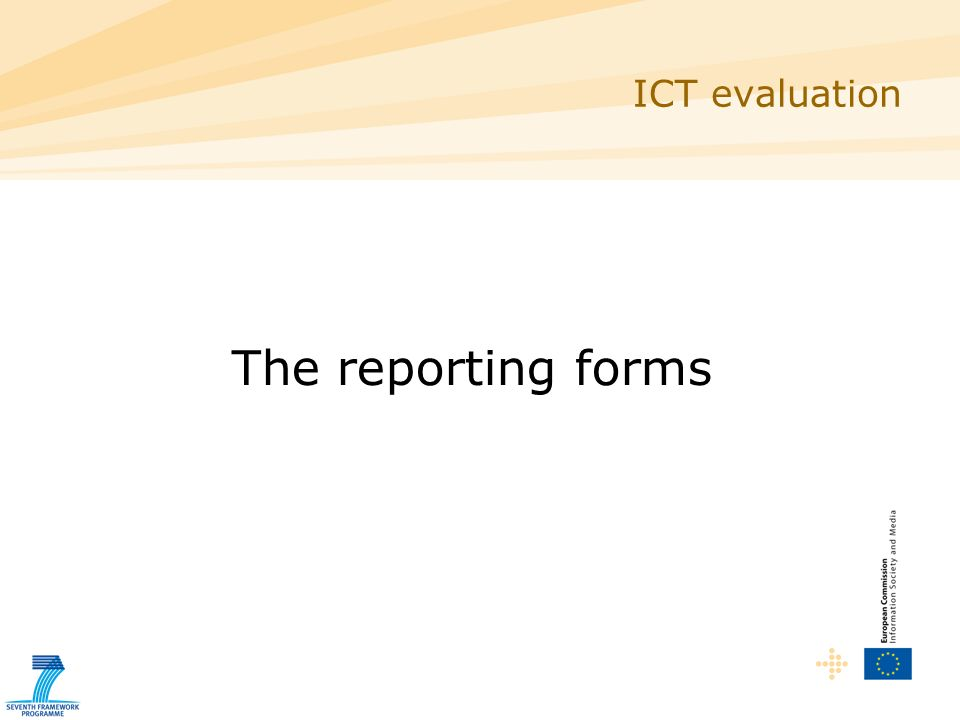 ICT evaluation The reporting forms
