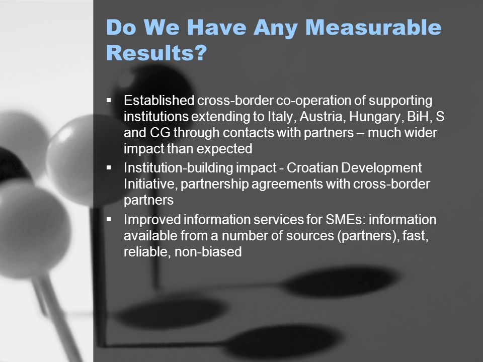 Do We Have Any Measurable Results (ctnd.).