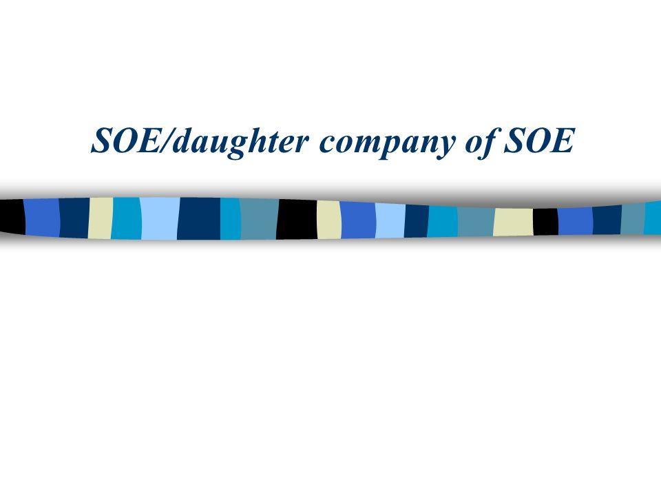SOE/daughter company of SOE
