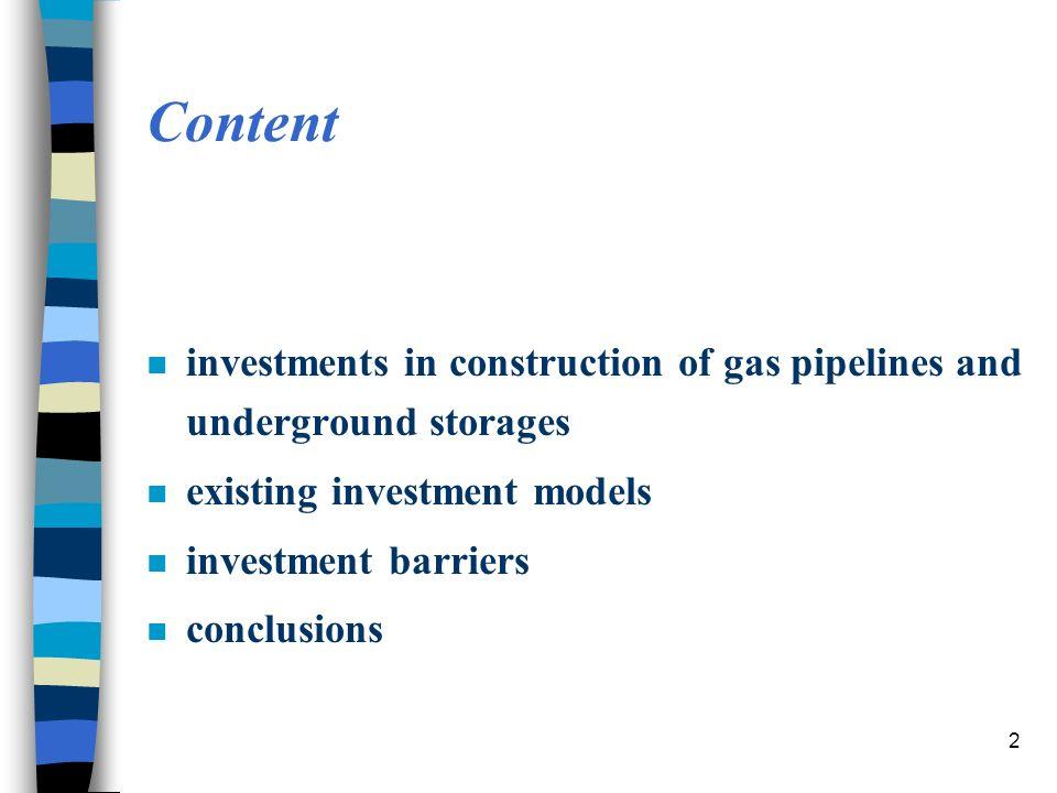 Development of gas pipelines and underground storages