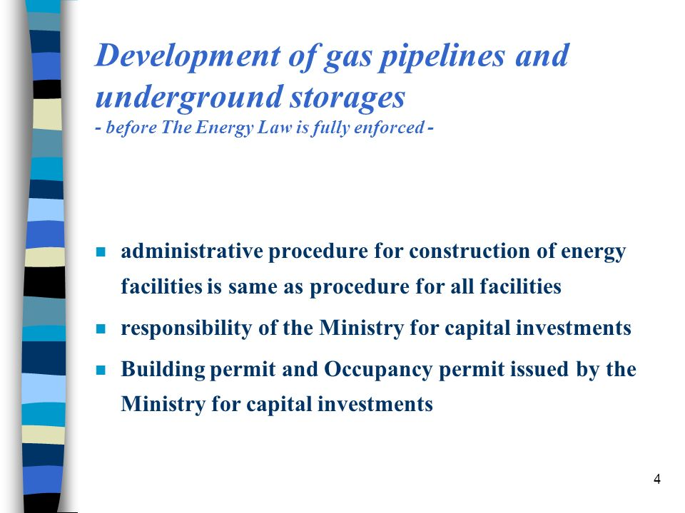 5 Development of gas pipelines and underground storages - after The Energy Law is fully enforced - n Energy permit for constructions of energy facilities n responsibility of the Ministry of mining and energy n Energy permit is precondition for Building permit n issued in accordance with: –Energy sector Development Strategy and –Strategy Implementation Programme