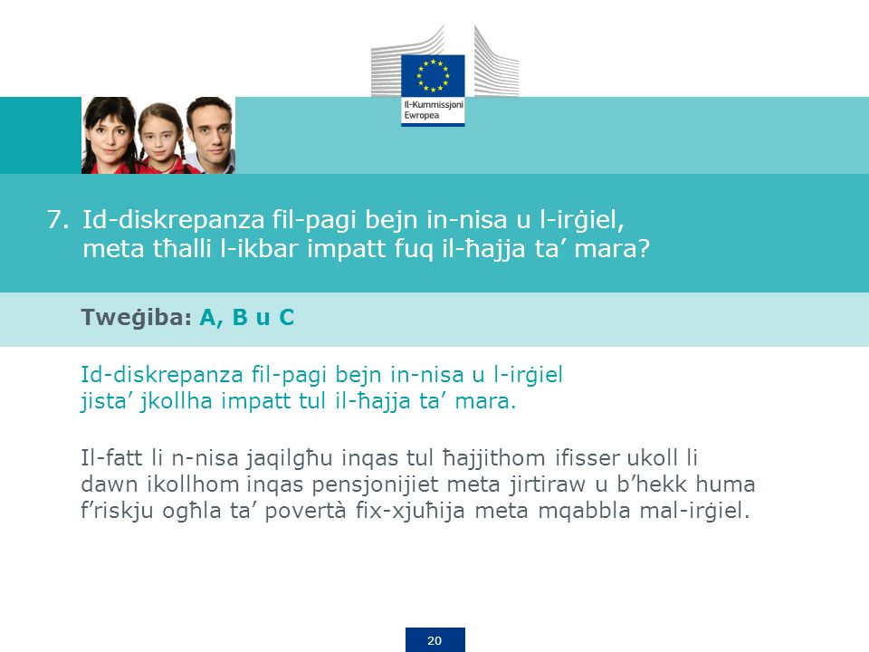 20 7.Id-diskrepanza fil-pagi bejn in-nisa u l-irġiel, meta tħalli l-ikbar impatt fuq il-ħajja ta mara.