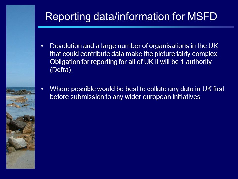 Devolution and a large number of organisations in the UK that could contribute data make the picture fairly complex.