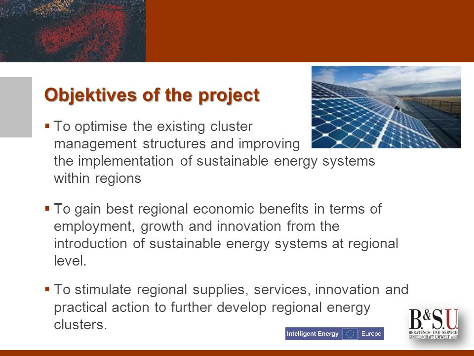Project Structure Step 1: Identification of Best Practices: energy management structures, policy instruments and actions in each partner region.