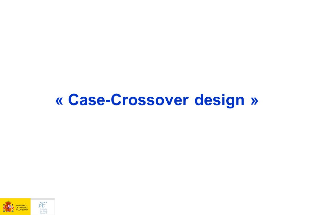 « Case-Crossover design »