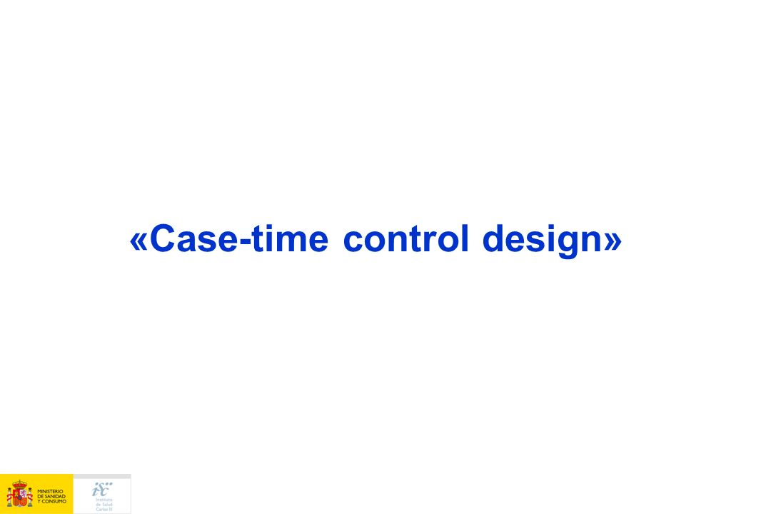 «Case-time control design»