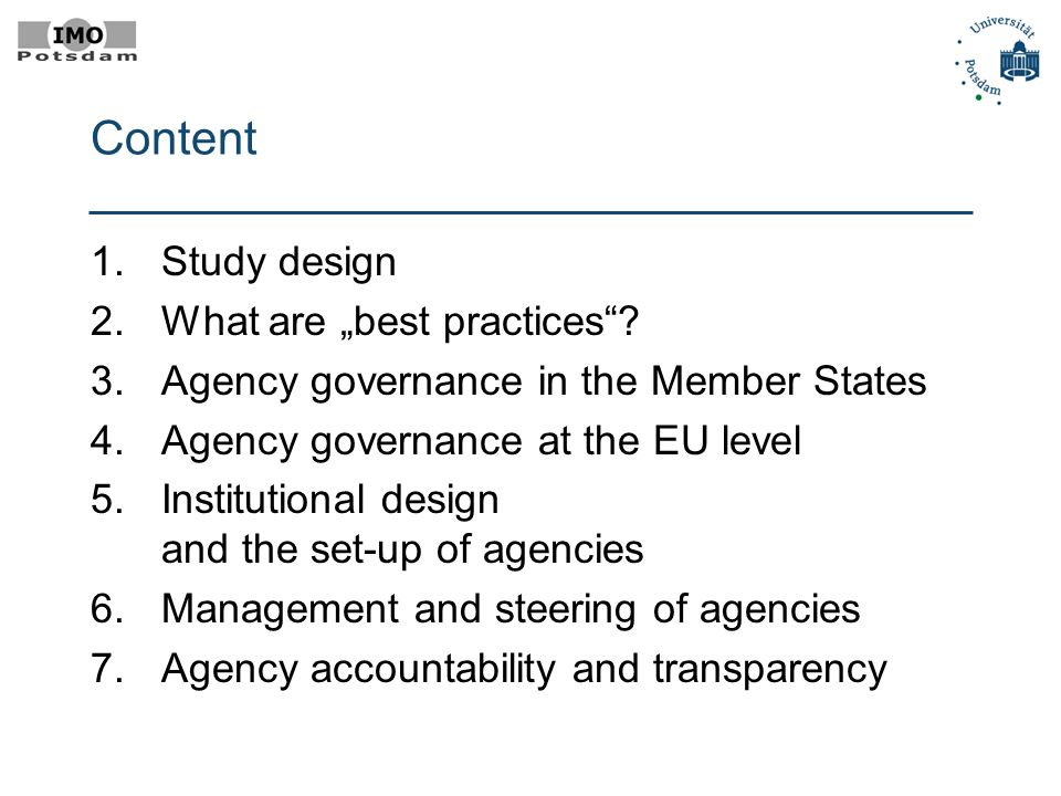 Content 1.Study design 2.What are best practices.