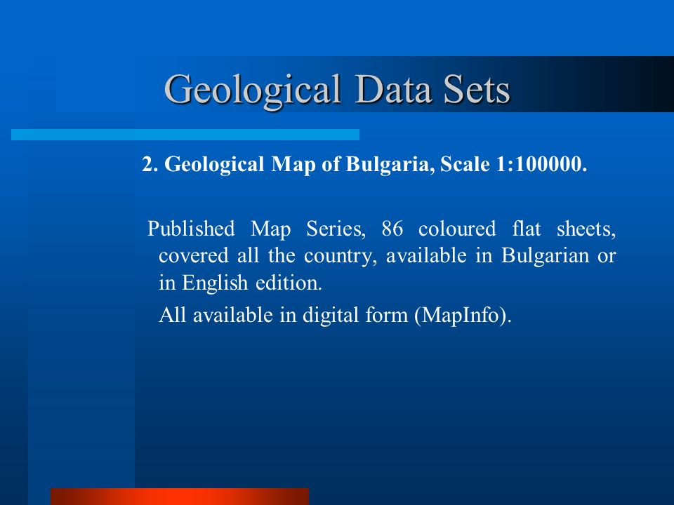 Geological Data Sets 2.Geological Map of Bulgaria, Scale 1:100000.