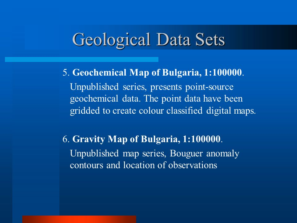 Geological Data Sets 5.Geochemical Map of Bulgaria, 1:100000.