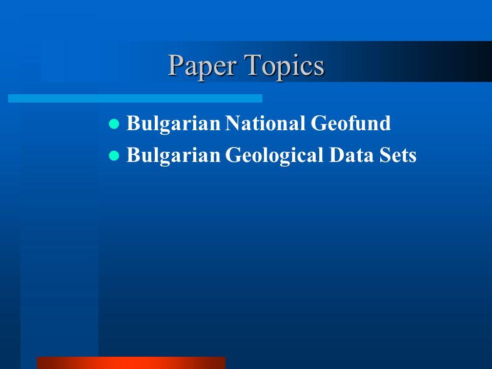 Paper Topics Bulgarian National Geofund Bulgarian Geological Data Sets