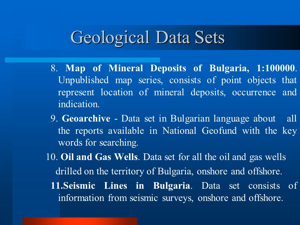Geological Data Sets 8.Map of Mineral Deposits of Bulgaria, 1:100000.