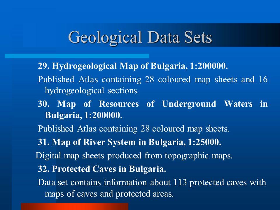 Geological Data Sets 29.Hydrogeological Map of Bulgaria, 1:200000.