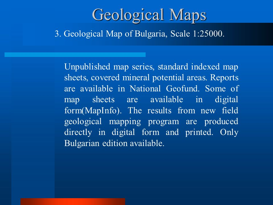 Geological Maps Unpublished map series, standard indexed map sheets, covered mineral potential areas. Reports are available in National Geofund. Some