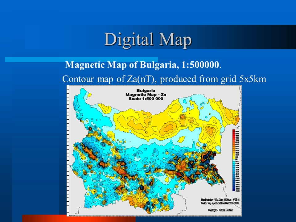 Digital Map Magnetic Map of Bulgaria, 1:500000. Contour map of Za(nT), produced from grid 5x5km