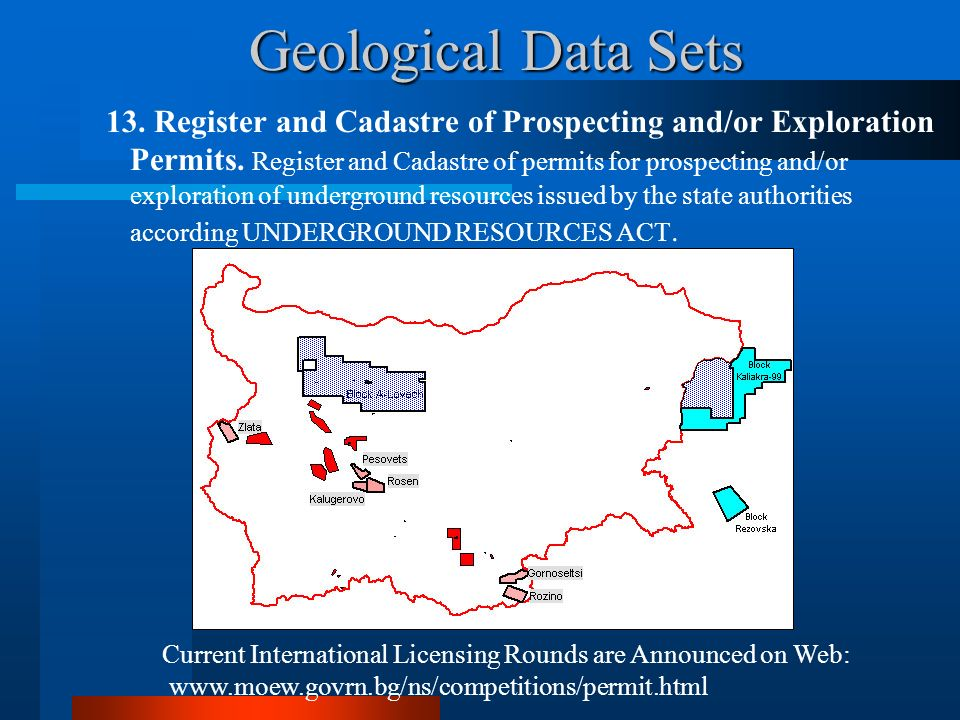 Geological Data Sets 13. Register and Cadastre of Prospecting and/or Exploration Permits. Register and Cadastre of permits for prospecting and/or expl