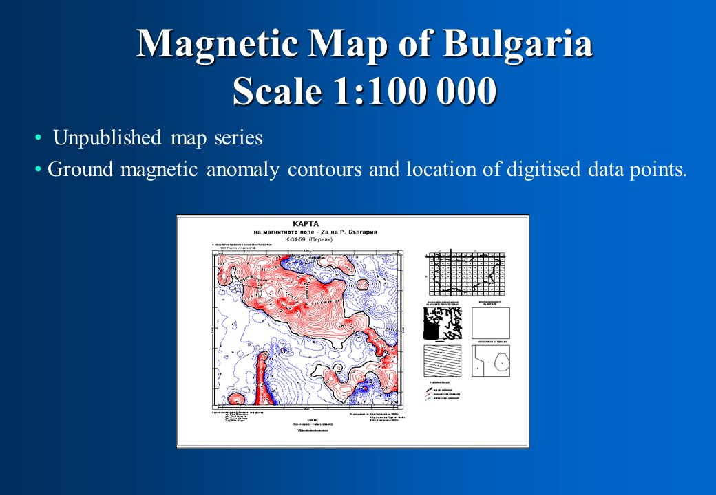 Magnetic Map of Bulgaria Scale 1:100 000 Unpublished map series Ground magnetic anomaly contours and location of digitised data points.