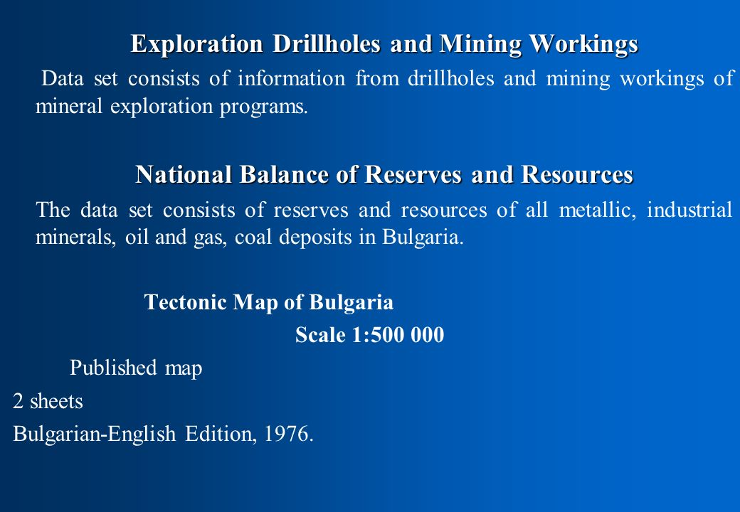 Exploration Drillholes and Mining Workings Data set consists of information from drillholes and mining workings of mineral exploration programs.