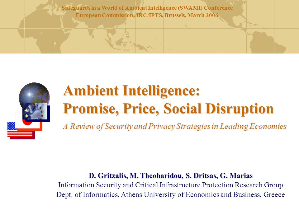 Ambient Intelligence: Promise, Price, Social Disruption A Review of Security and Privacy Strategies in Leading Economies D.