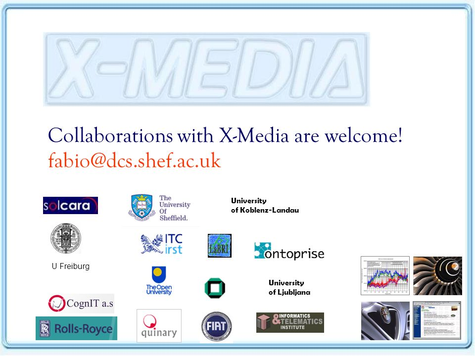 Collaborations with X-Media are welcome.