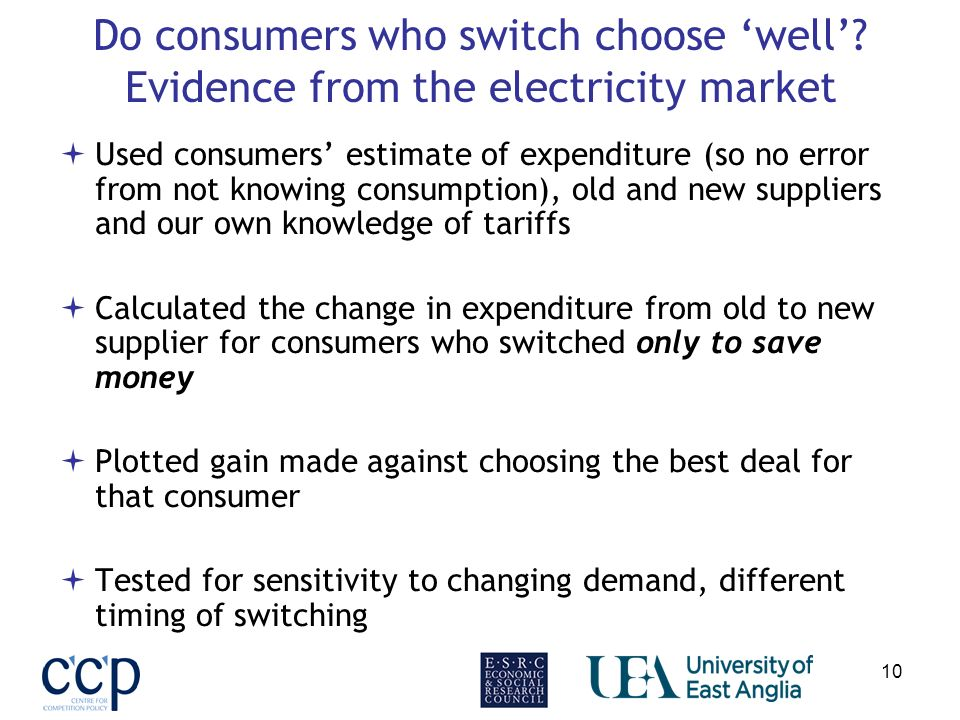 10 Do consumers who switch choose well.