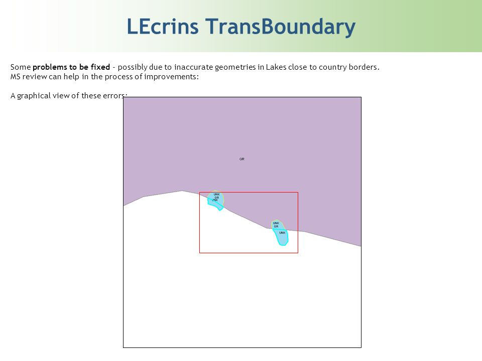LEcrins TransBoundary Some problems to be fixed - possibly due to inaccurate geometries in Lakes close to country borders.