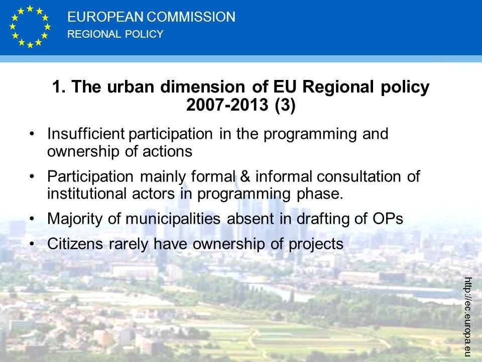 REGIONAL POLICY EUROPEAN COMMISSION http://ec.europa.eu 1.