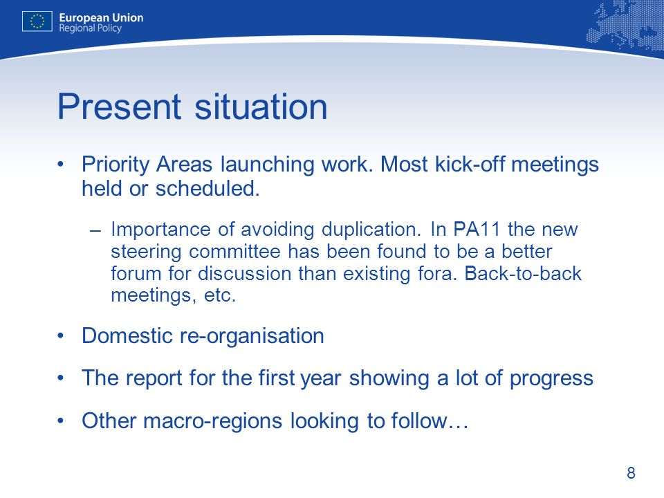 8 Present situation Priority Areas launching work.