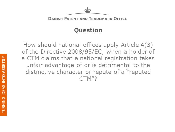 Question How should national offices apply Article 4(3) of the Directive 2008/95/EC, when a holder of a CTM claims that a national registration takes