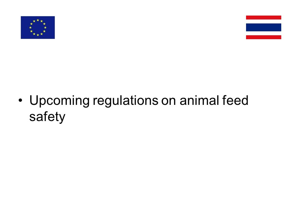 Upcoming regulations on animal feed safety