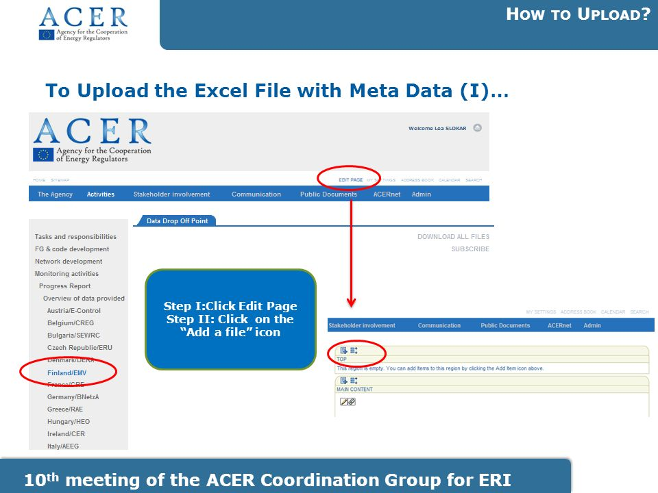To Upload the Excel File with Meta Data (I)… H OW TO U PLOAD .