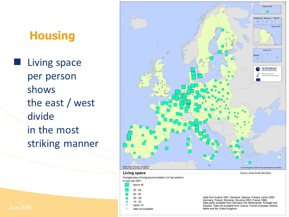 June 2008 Housing Living space per person shows the east / west divide in the most striking manner