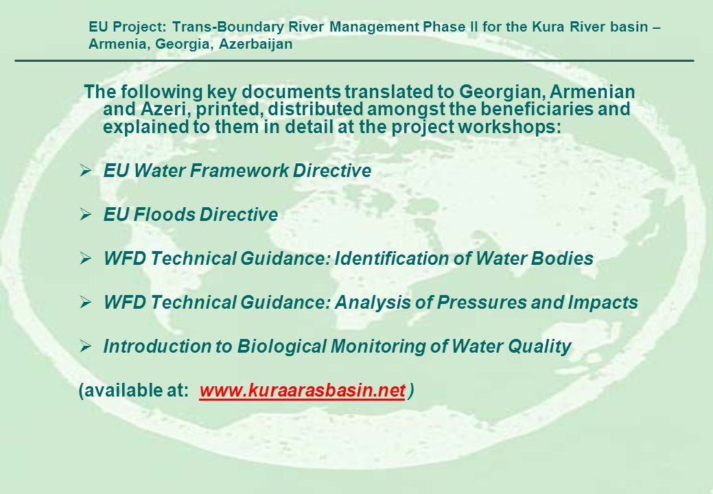EU Project: Trans-Boundary River Management Phase II for the Kura River basin – Armenia, Georgia, Azerbaijan The following key documents translated to