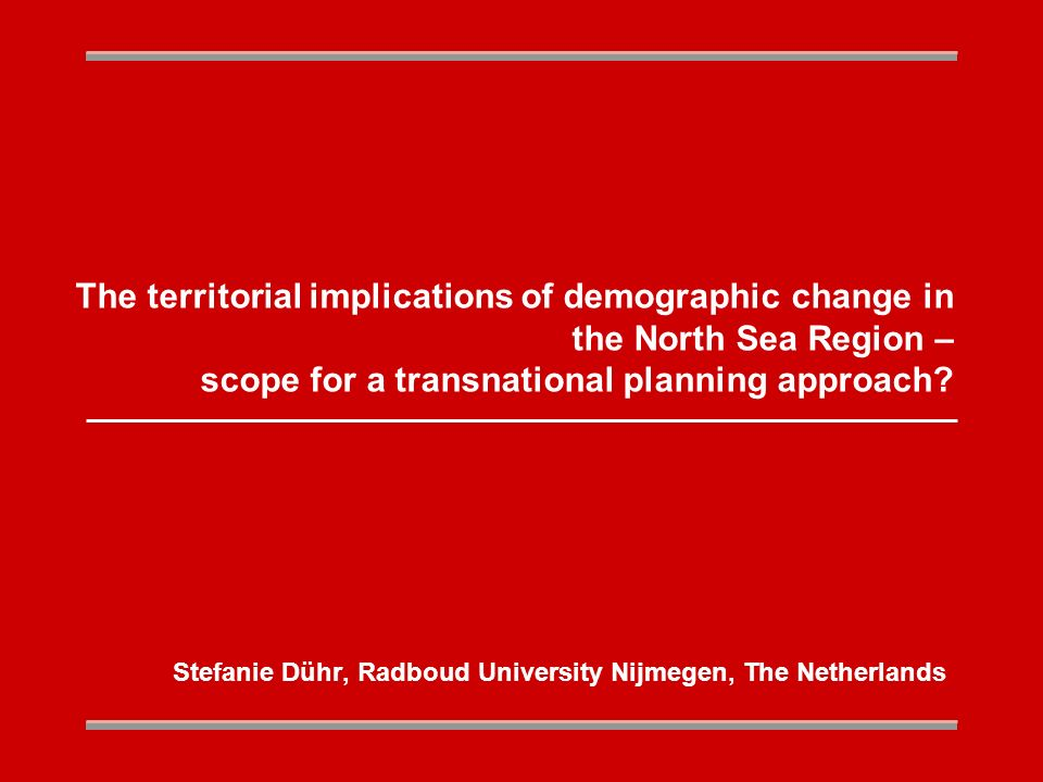 The territorial implications of demographic change in the North Sea Region – scope for a transnational planning approach.