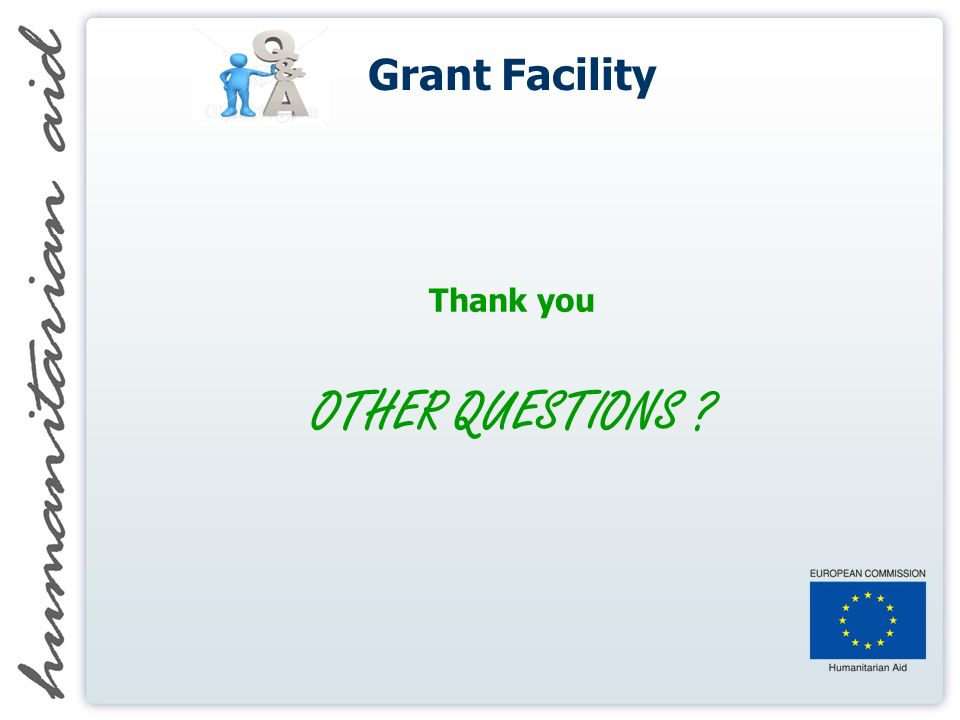 Grant Facility Thank you OTHER QUESTIONS