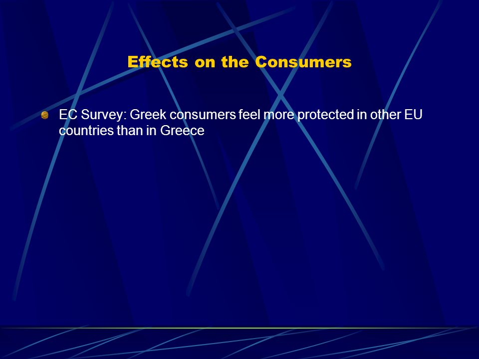 Effects on the Consumers EC Survey: Greek consumers feel more protected in other EU countries than in Greece