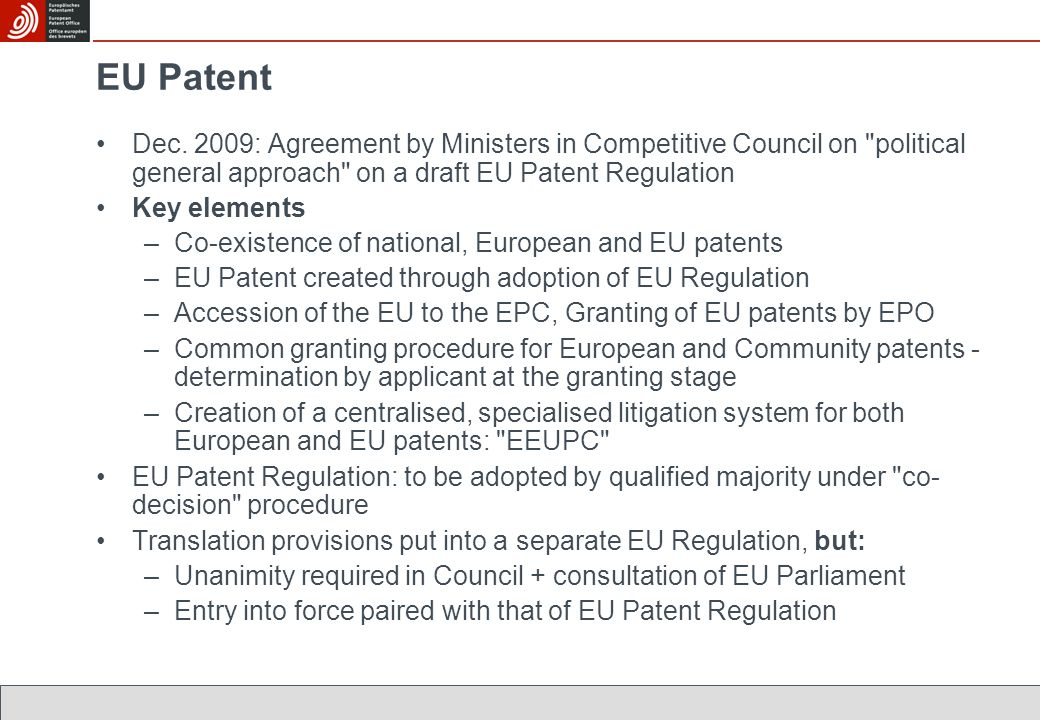 EU Patent Dec. 2009: Agreement by Ministers in Competitive Council on