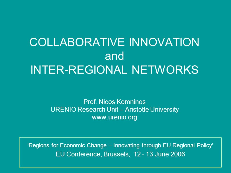 COLLABORATIVE INNOVATION and INTER-REGIONAL NETWORKS Prof.