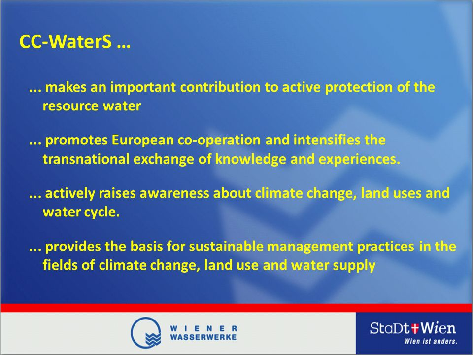 CC-WaterS …... makes an important contribution to active protection of the resource water...