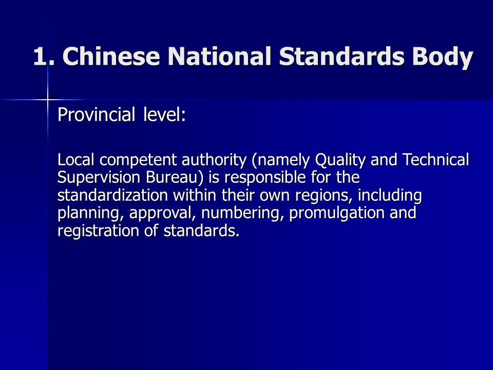 6 National SACs main responsibilities include: developing the legislations on standardization.