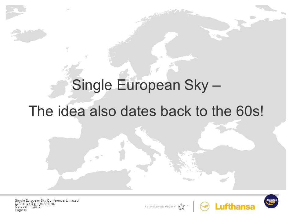 Single European Sky Conference, Limassol Lufthansa German Airlines October 11, 2012 Page 9