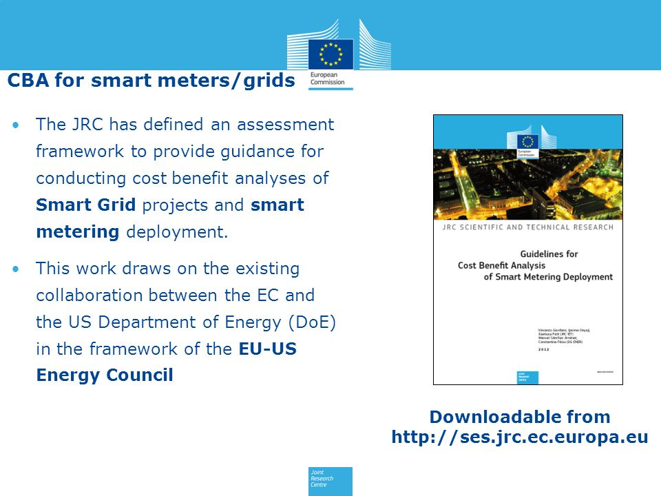 The JRC has defined an assessment framework to provide guidance for conducting cost benefit analyses of Smart Grid projects and smart metering deploym