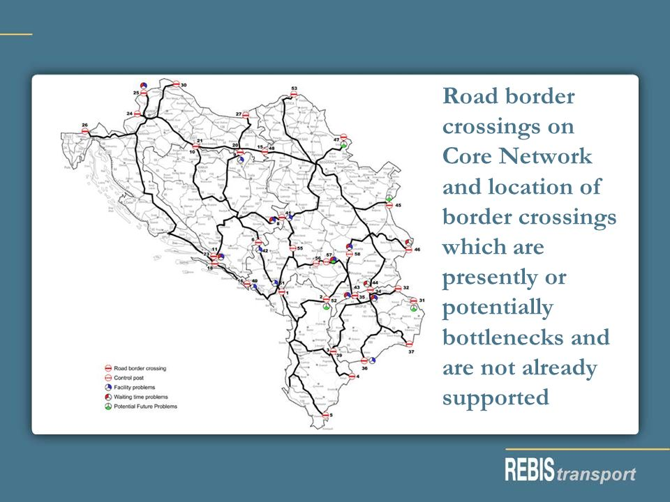 Road border crossings on Core Network and location of border crossings which are presently or potentially bottlenecks and are not already supported