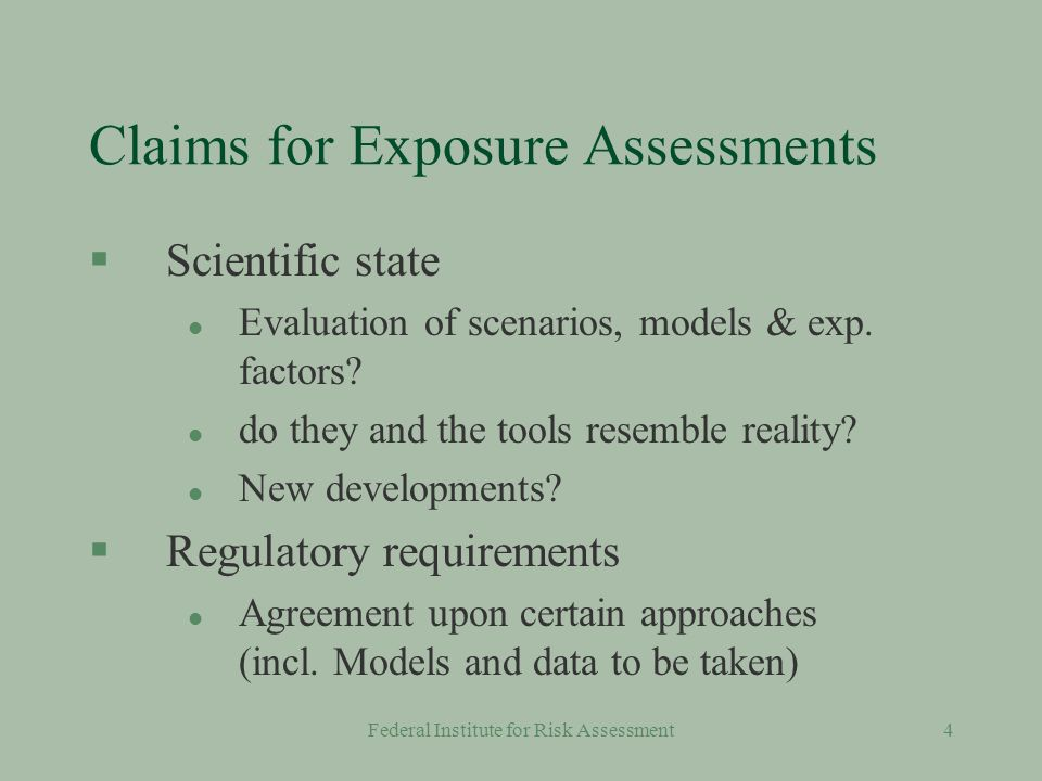 Federal Institute for Risk Assessment44 Institutes and Organisations Publishing Data about Exposure in Germany §Superior federal institutions l UBA, BfR, BAM etc.
