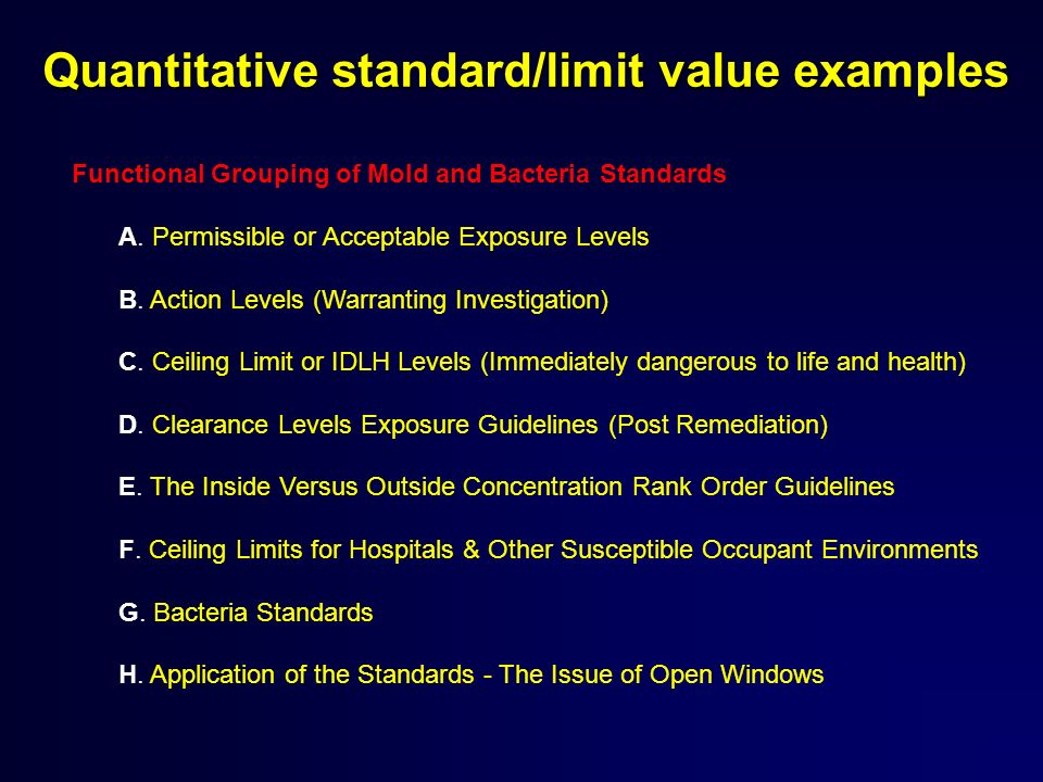 Quantitative standard/limit value examples Functional Grouping of Mold and Bacteria Standards A.